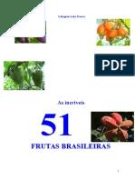 As Incriveis Cinquenta Um Frutas Brasileiras Lelington Lobo Franco