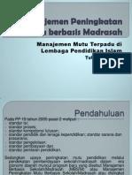 Manajemen Peningkatan Mutu Berbasis Madrasah