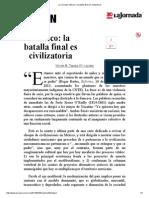La Jornada_ México_ la batalla final es civilizatoria.pdf