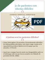 Manejo de pacientes con conductas difíciles_Inma.pptx
