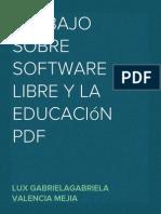 TRABAJO SOBRE SOFTWARE LIBRE Y LA EDUCACIÓN PDF.pdf
