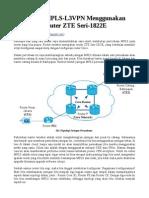 Belajar MPLS-L3VPN Menggunakan Router ZTE Seri-1822E