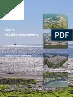 Koers Waddenzeehavens. Specialisatie en profilering.