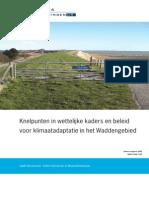Knelpunten in wettelijke kaders en beleid voor klimaatadaptatie in het Waddengebied.