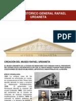 MUSEO HISTÓRICO  RAFAEL URDANETA.pptx
