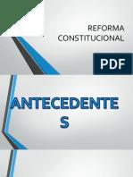 LA REFORMA CONSTITUCIONAL-Diapositivas.pptx