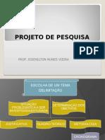 ORIENTAÇAO AO PROJETO DE PESQUISA.ppt