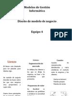 5CV81 - Equipo 4 - MGI - Diseño de modelo de negocio.ppt