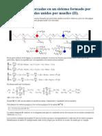 Oscilaciones Forzadas en Un Sistema Formado Por Particulas II