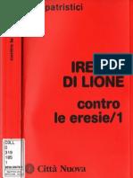 Ireneo Di Lione-Contro Le Eresie -Volume 1