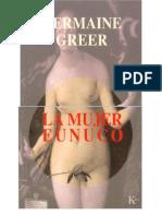 Germanir Greer - La mujer eunuco.pdf