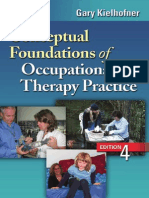 Conceptual Foundations of OccupationalTherapy Practice 4thEd Gary Kielhofner Noblanks