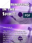 Worshipping in the Spirit