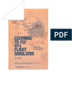 Learning to Fly With Flight Simulator