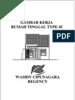 TYPE 45 Wasidy Cipunagara Regency