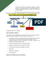 La política económica se refiere a las acciones que los gobiernos adoptan en el ámbito económico.doc