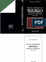 Zevallos_Huacas y Huaqueros en Trujillo durante el Virreynato (1535 - 1835)_C.pdf