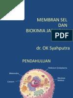 BIOKIMIA_Membran Sel Dan Biokimia Jaringan