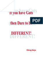 If You Have Guts Then Dare to Be DIFFERENT