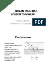 Acara 1 (Forward Modelling)