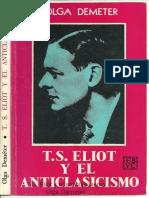 T.S. Eliot y el anticlasicismo, by O. Demeter
