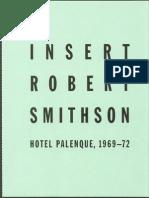 Smithson-Robert HotelPalenque 1969TO1972ANDWakefield-Neville YucatanIsElsewhereOnRobertSmithson'SHOTELPALENQUE 1995