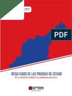 Informe de resultados en las Pruebas de Estado en la región Caribe colombiana 2009 – 2012