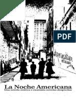 La Noche americana. Una novela onirica o cuarenta novelas despiertas - Il persecuttore.pdf