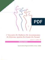 1º Encontro de Mulheres de Assentamentos de Reforma Agrária Do Estado Do Paraná - Part. 1