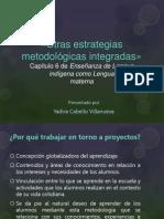 Cap. 6, Enseñanza de lengua indígena.pptx