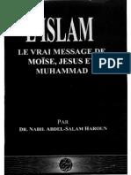 L'Islam-Le vrai message de Moise, Jesus et Mohammad.pdf