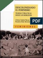 Suarez Navas Hernandez Castillo - Descolonizando El Feminismo Teoria Y Practica Desde Los Margenes.pdf