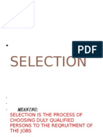 General Selection Process