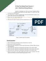 Tutorial 1 Material & Energy Balances