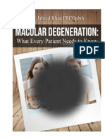 Age related macular degeneration - What Every Patient Needs to Know