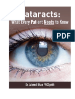 Cataracts What Every Patient Needs to Know by Jaheed Khan, Consultant Ophthalmic Surgeon, Moorfields Eye Hospital