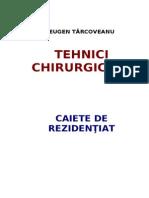 Tehnici-Chirurgicale Caiete Rezidentiat Eugen Tarcoveanu
