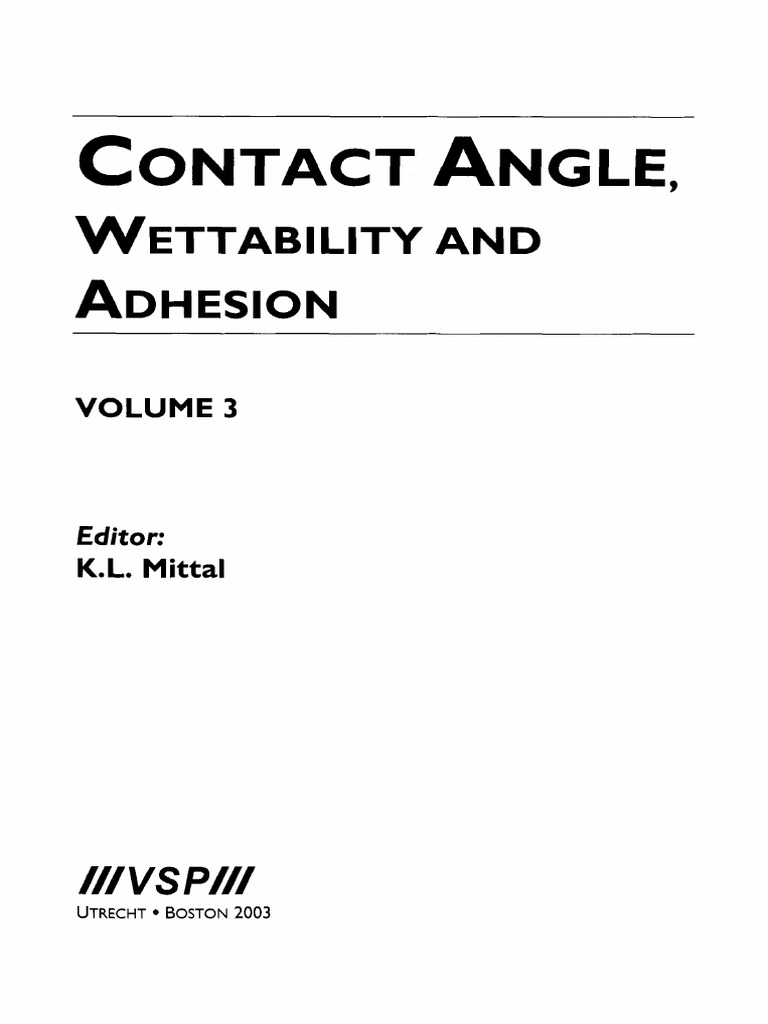 Contact Angle Wettability and Adhesion Vol 3 K Mittal VSP
