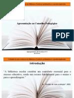 Apresentação Conselho Pedagógico - Modelo de Auto-Avaliação das Bibliotecas Escolares