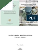 Microbial Production of Bio-based Chemicals - A Biorefinery Perspective - Propionic - 3-Hydroxypropionic - 3-Hydroxypropionaldehyde - Methacrylic - Glycerol