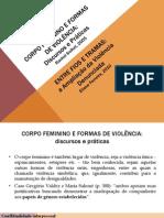 CORPO FEMININO E FORMAS DE VIOLÊNCIA.pptx