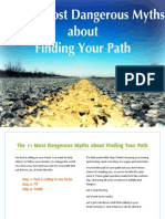 11 Most Dangerous Myths About Finding Your Path