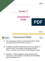 Transmission Media Updated