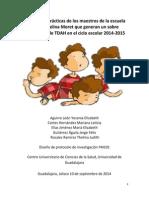 PROTOCOLO. Actitudes y practicas de los maestros de la escuela Alma Angelina Moret respecto al TDAH en el ciclo escolar 2014 casi listo.docx
