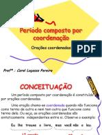 perodocompostoporcoordenao-110503102248-phpapp02.ppt