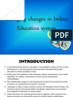 Emerging Changes in Indian Education System