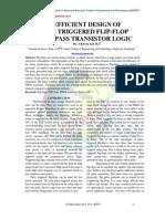 EFFICIENT DESIGN OF PULSE TRIGGERED FLIP-FLOP USING PASS TRANSISTOR LOGIC