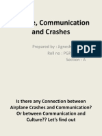 Culture, Communication and Crashes