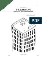 Wie zufrieden sind die E-Learner an der Uni Zürich? Zur Studierendenbefragung E-Learning (2008)