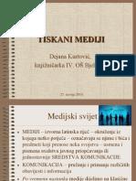 Tiskani_mediji_-_Dejana_Kurtović.ppt